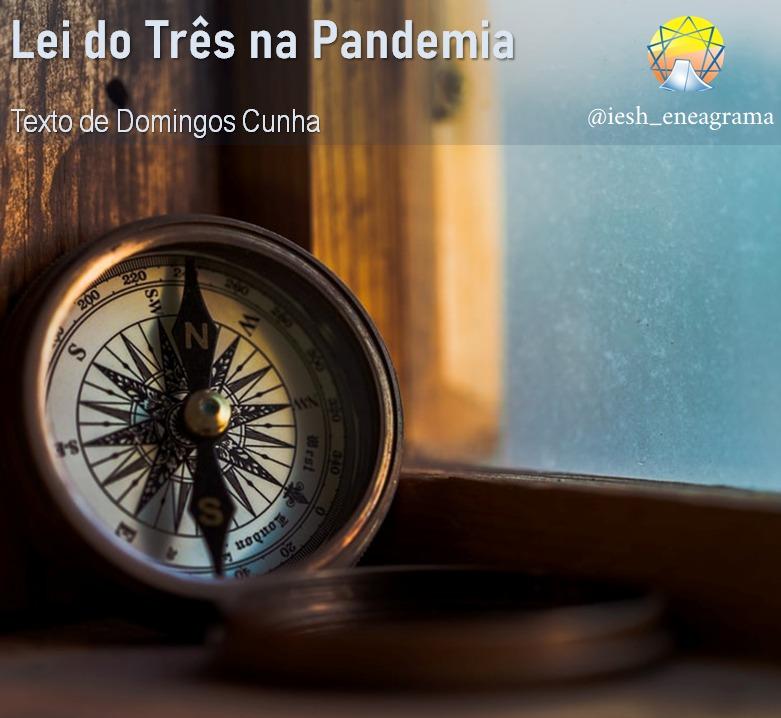 LEI DO TRÊS NA PANDEMIA