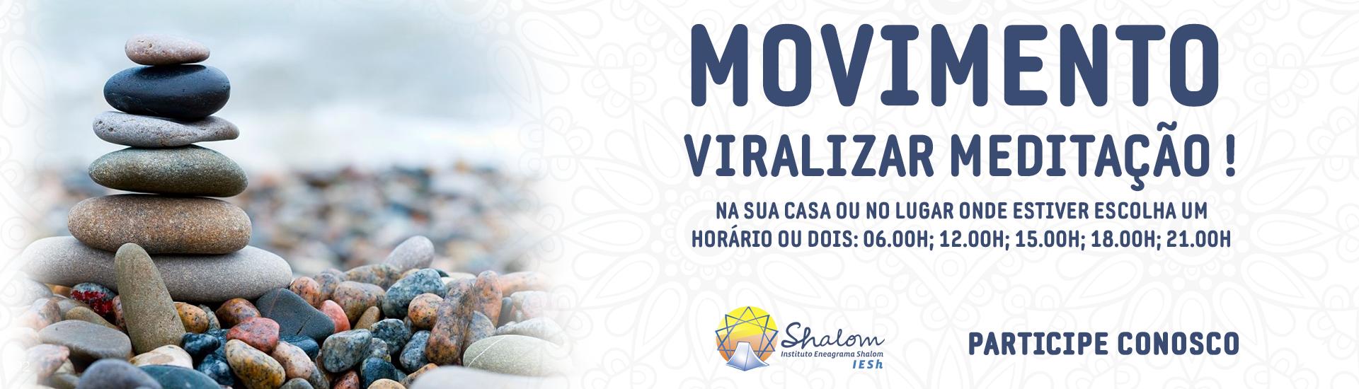 Movimento - Viralizar Meditação